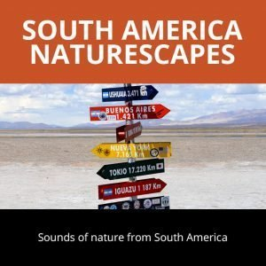South America Naturescapes